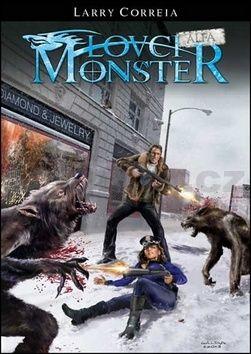 Larry Correia: Lovci monster 3 - Alfa cena od 161 Kč