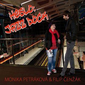 Filip Čenžák, Monika Petráková: Heslo: Jazz Dock cena od 37 Kč