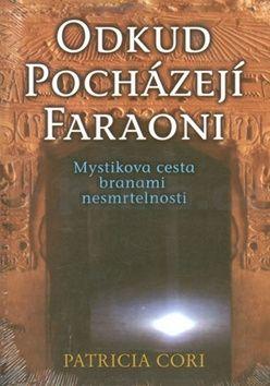Patricia Cori: Odkud pocházejí faraoni cena od 229 Kč
