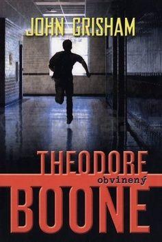 John Grisham: Theodore Boone: Obvinený cena od 0 Kč