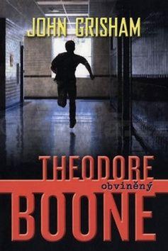 John Grisham: Theodore Boone 3 - Obviněný cena od 195 Kč