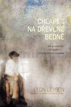 Leyson Leon: Chlapec na dřevěné bedně - Jak se nemožné stalo možným…na Schindlerově seznamu cena od 198 Kč