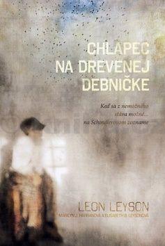 Leon Leyson, Marilyn J. Harran, Elisabeth B. Leyson: Chlapec na drevenej debničke cena od 185 Kč