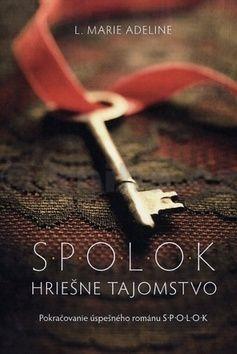 L.M Adeline: S.P.O.L.O.K. 2.diel - Hriešne tajomstvo cena od 256 Kč