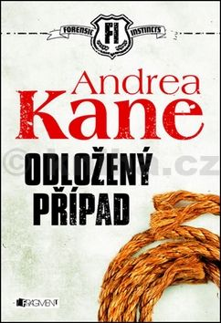 Andrea Kane: Odložený případ cena od 99 Kč