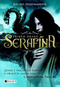 Rachel Hartman: Příběh draků - Serafína cena od 279 Kč