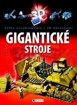 Gigantické stroje cena od 231 Kč