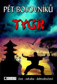 Jeff Stone: Pět bojovníků - Tygr cena od 0 Kč
