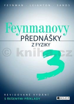 Kolektiv: Feynmanovy přednášky z fyziky 3 cena od 347 Kč