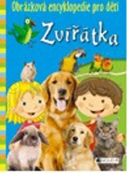Obrázková encyklopedie pro děti - Zvířátka cena od 39 Kč