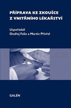 Martin Přivřel: Příprava ke zkoušce z vnitřního lékařství cena od 208 Kč