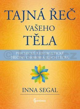 Inna Segal: Tajná řeč vašeho těla