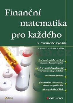 Finanční matematika pro každého cena od 253 Kč