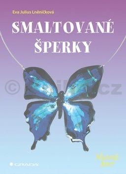 Eva Julius Lněničková: Smaltované šperky cena od 74 Kč