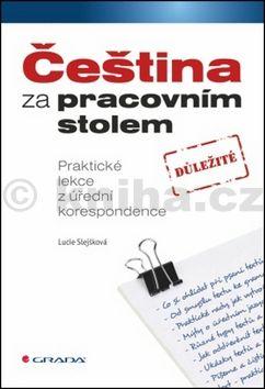 Slejšková Lucie: Čeština za pracovním stolem cena od 122 Kč