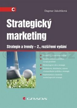 XXL obrazek Dagmar Jakubíková: Strategický marketing - Strategie a trendy