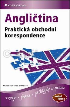 Khaled Mohamed Al Maskari: Angličtina - Praktická obchodní korespondence cena od 84 Kč