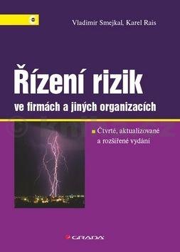 Vladimír Smejkal, Karel Rais: Řízení rizik ve firmách a jiných organizacích cena od 500 Kč