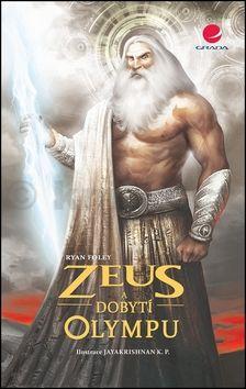 Ryan Foley: Zeus a dobytí Olympu cena od 83 Kč