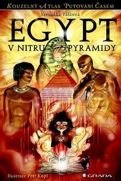 Veronika Válková: Egypt - V nitru pyramidy cena od 145 Kč