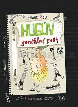 Sabine Zett, Ute Krauseová: Hugův geniální svět cena od 248 Kč