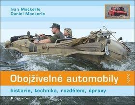 Ivan Mackerle, Daniel Mackerle: Obojživelné automobily - historie, technika, rozdělení, úpravy cena od 122 Kč
