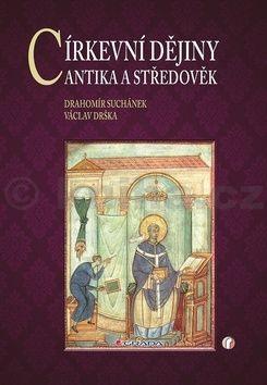 Václav Drška, Drahomír Suchánek: Církevní dějiny cena od 504 Kč