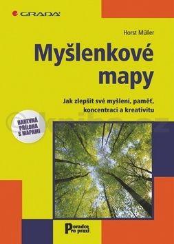 Horst Müller: Myšlenkové mapy - Jak zlepšit své myšlení, paměť, koncentraci a kreativitu cena od 137 Kč