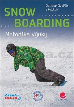 Dalibor Dvořák: Snowboarding - Metodika výuky (ČJ, AJ) cena od 69 Kč