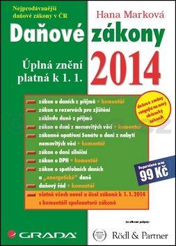 Hana Marková: Daňové zákony 2014 - Úplná znění platná k 1. 1. 2014 cena od 0 Kč