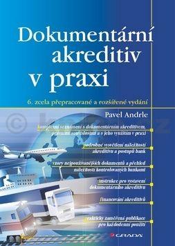 Pavel Andrle: Dokumentární akreditiv v praxi cena od 278 Kč