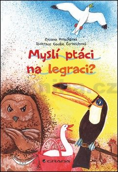 Zuzana Pospíšilová: Myslí ptáci na legraci? cena od 83 Kč