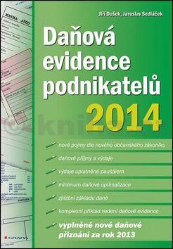 Jiří Dušek, jaroslav Sedláček: Daňová evidence podnikatelů 2014 cena od 179 Kč