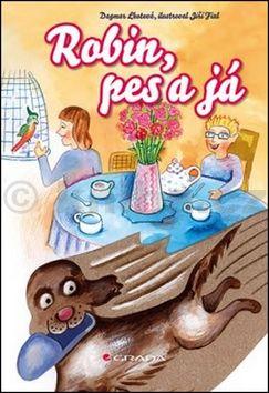 Dagmar Lhotová, Jiří Fixl: Robin, pes a já cena od 82 Kč
