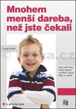 Tomáš Novák: Mnohem menší dareba, než jste čekali cena od 72 Kč