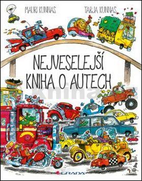 Mauri Kunnas, Tarja Kunnas: Nejveselejší kniha o autech cena od 223 Kč
