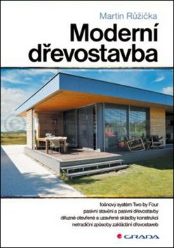 Martin Růžička: Moderní dřevostavba cena od 227 Kč