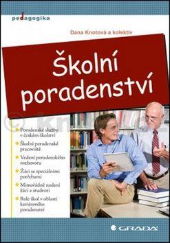 Dana Knotová: Školní poradenství cena od 126 Kč