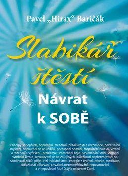 Pavel Hirax Baričák: Slabikář štěstí cena od 155 Kč