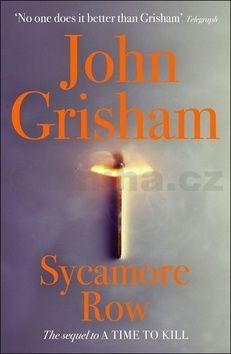 John Grisham: Sycamore Row cena od 79 Kč