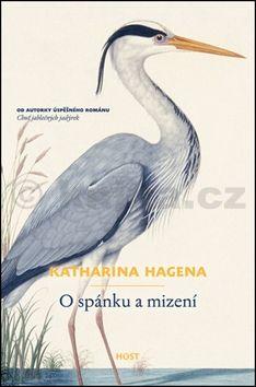 Katharina Hagena: O spánku a mizení cena od 176 Kč