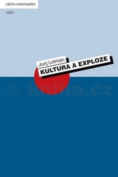 Jurij Lotman: Kultura a exploze cena od 147 Kč