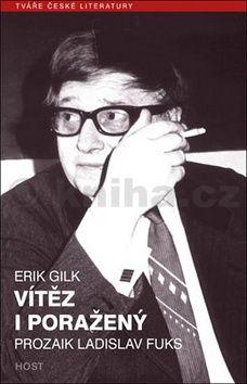 Erik Gilk: Vítěz i poražený cena od 182 Kč