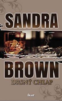 Sandra Brown: Drsný chlap cena od 215 Kč