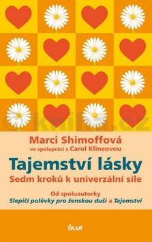 Marci Shimoff: Tajemství lásky cena od 239 Kč
