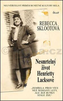 Rebecca Skloot: Nesmrtelný život Henrietty Lacksové cena od 279 Kč
