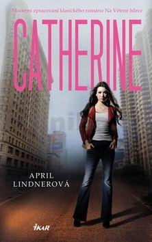 April Lindner: Catherine cena od 207 Kč