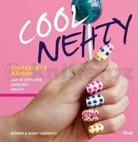 Donne Geer, Giny Geer: Cool nehty - Fantastické nápady, jak si stylově ozdobit nehty cena od 198 Kč