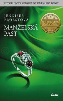 Jennifer Probst: Manželská past cena od 207 Kč