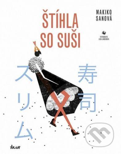 Makiko Sanová: Štíhla so sushi cena od 278 Kč